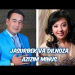 Jasurbek Jabborov va Dilnoza Akbarova   Azizim Minus