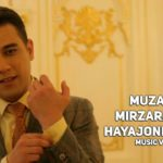 Muzaffar Mirzarahimov - Hayajonlanaman   Музаффар Мирзарахимов - Хаяжонланаман (music version)