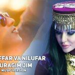 Muzaffar Mirzarahimov va Nilufar – Yuragim jim | Музаффар ва Нилуфар – Юрагим жим (music version)