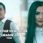 Muzaffar Mirzarahimov va Nilufar – Yuragim jim (tizer) | Музаффар  ва Нилуфар – Юрагим жим (тизер)