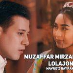 Navro'z bayrami - Muzaffar Mirzarahimov - Lolajon   Музаффар Мирзарахимов - Лолажон
