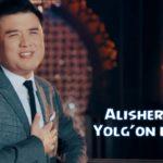 Alisher Fayz – Yolg'on ekanku | Алишер Файз – Ёлгон эканку