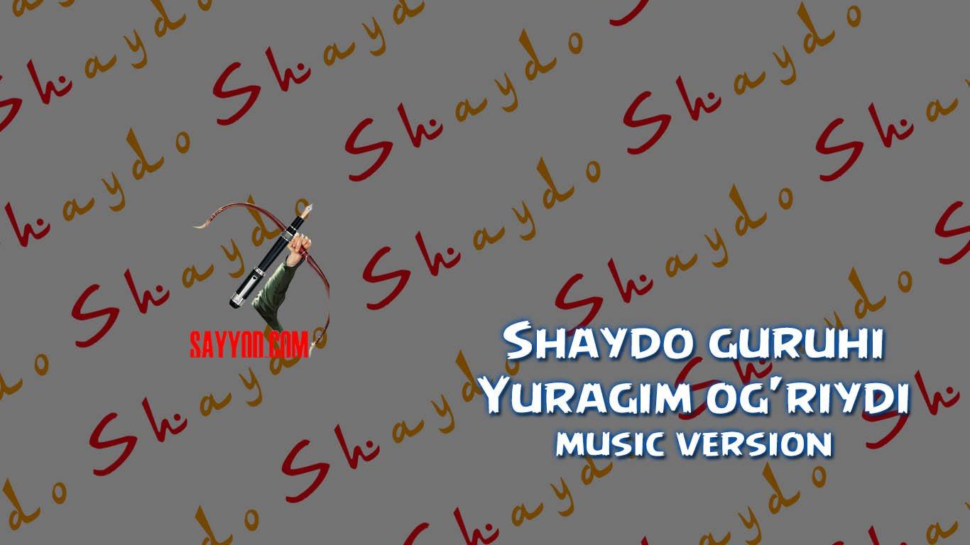 Shaydo guruhi - Yuragim og'riydi   Шайдо гурухи - Юрагим огрийди (music version)