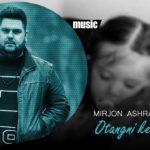 Mirjon Ashrapov - Otangni kechir qizim | Миржон Ашрапов - Отангни кечир кизим (music version)