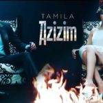 Tamila - Azizim | Тамила - Азизим
