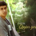 Ehzon - Qaytar yuragim   Эхзон - Қайтар юрагим (music version)