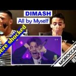 Arab React To | Dimash – All by Myself (Best voice in the World) || MOROCCAN REACT