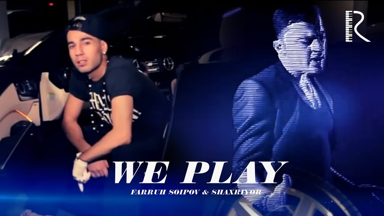 Farruh Soipov & Shaxriyor - We Play | Фаррух Соипов ва Шахриёр