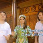 Karavan - Dasturxon | Караван - Дастурхон