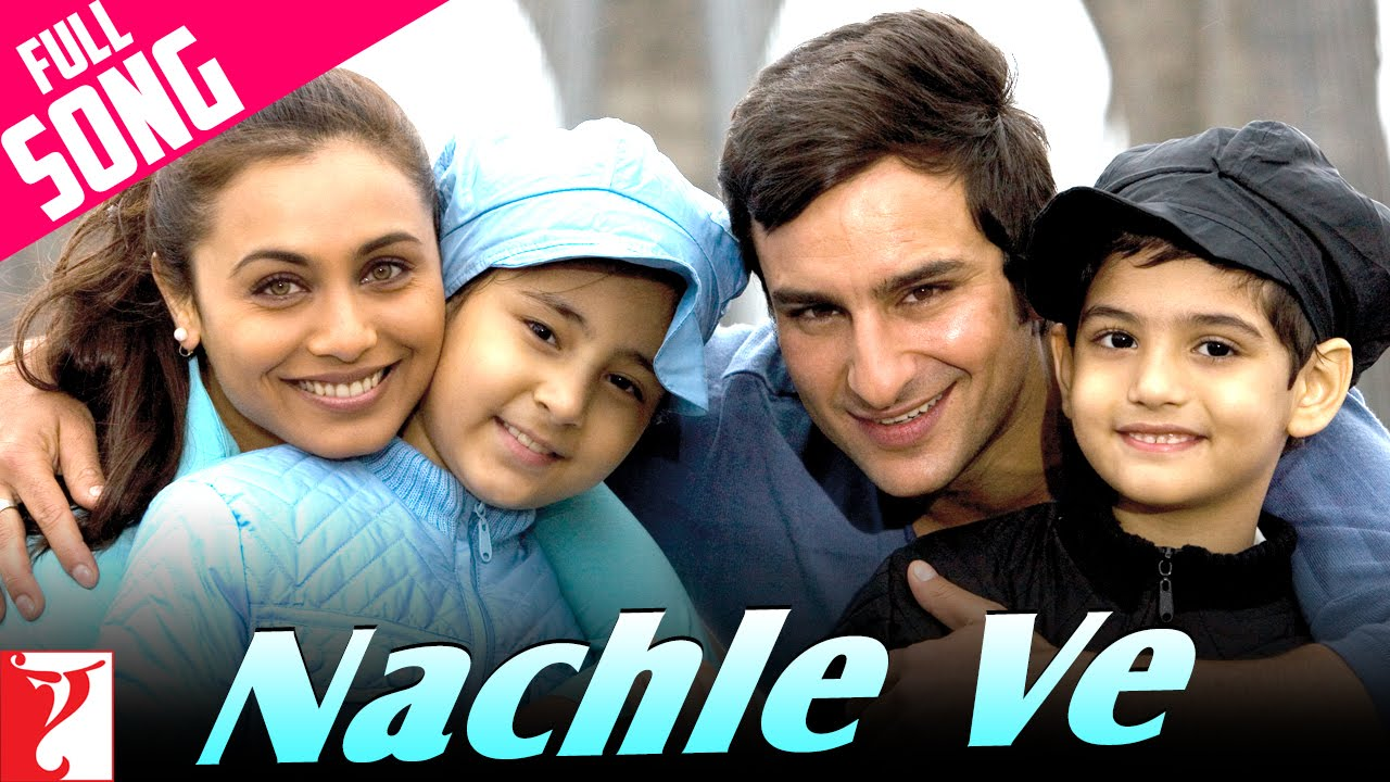 Nachle Ve - Full Song | Ta Ra Rum Pum | Saif Ali Khan | Rani Mukerji | Sonu Nigam | Somya Raoh