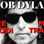 "New Bob Dylan ""More Blood More Tracks"" Bootleg Series Skimps Fans On Single Disc"