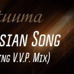 Tatuuma — Russian Song (Dancing V.V.P. Mix)