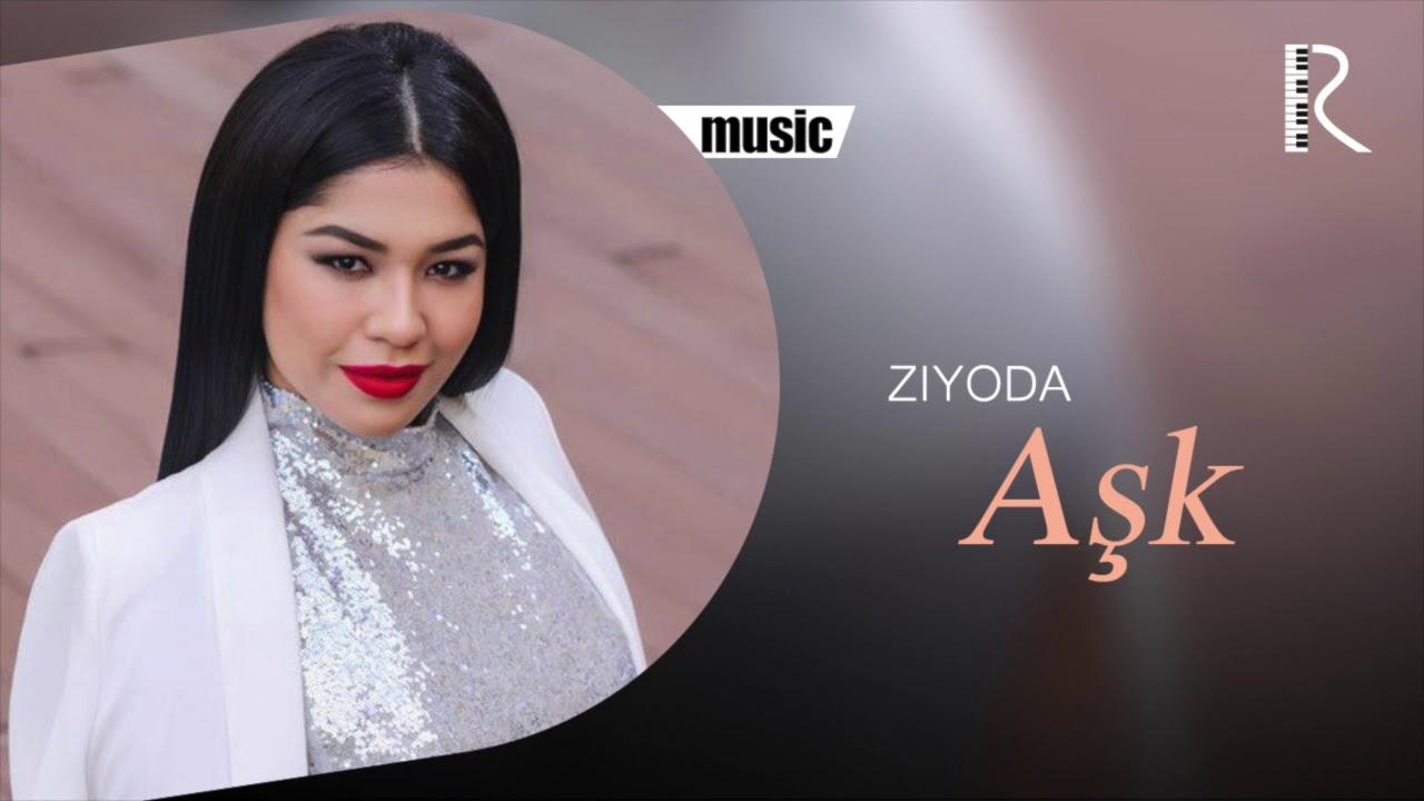 Ziyoda - Aşk | Зиёда - Ашк (music version)