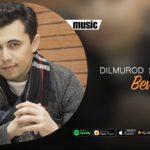 Dilmurod Sultonov - Bevafo   Дилмурод Султонов - Бевафо (music version)