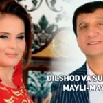 Dilshod Rahmonov va Surayyo Qosimova  - Mayli-mayli | Дилшод Рахмонов ва Сурайё - Майли-майли