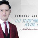 Elmurod Sobirov - Qo'shig'imda ayol madhi nomli konsert dasturi 2019