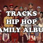 Tracks Hip Hop Family Album [feat. Jay-Z, Kendrick Lamar, Puff Daddy, Missy Elliott, Kanye West…