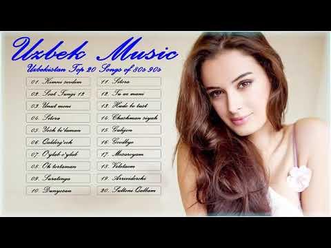 Uzbek Music   UZBEKISTAN TOP 20 Songs of 80s 90s