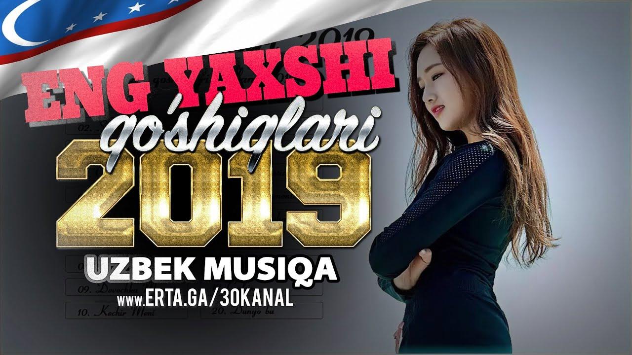 Uzbek Qo'shiqlari 2019 | Top 100 qo'shiqlari 2019 | музыка 2019  | сборник новых узбекских песен