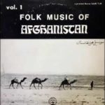 Various – Folk Music Of Afghanistan Vol 1 : 60's Asian Country Traditional Music Ethnic Compilation