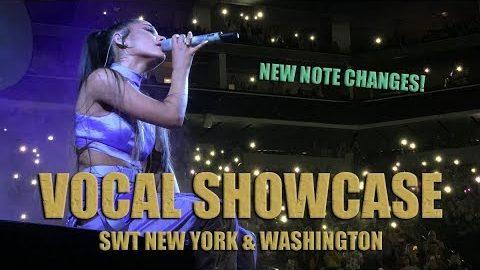 VOCAL SHOWCASE - Ariana Grande: Sweetener Tour New York & Washington