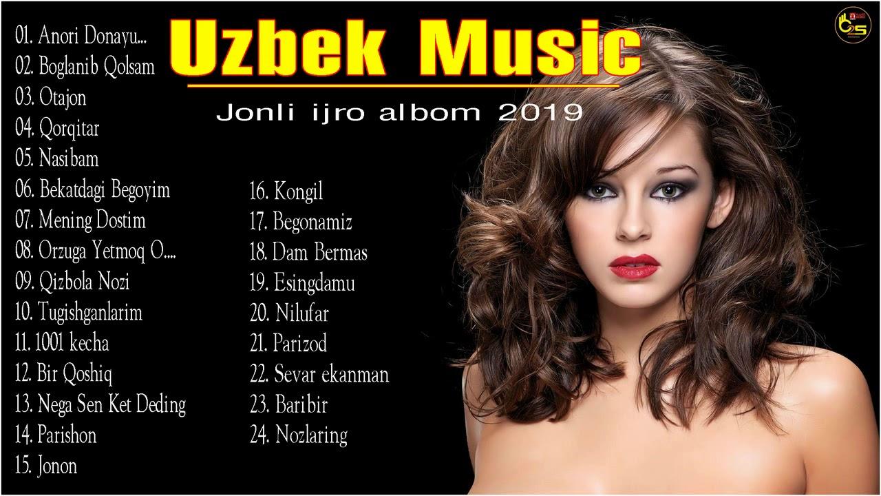 Uzbek Music 2019 - Eng sara qoshiqlari to'plami 2019 - узбекские песни 2019
