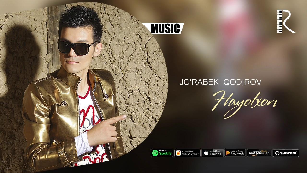 Jo'rabek Qodirov - Hayotxon | Журабек Кодиров - Хаётхон (music version)