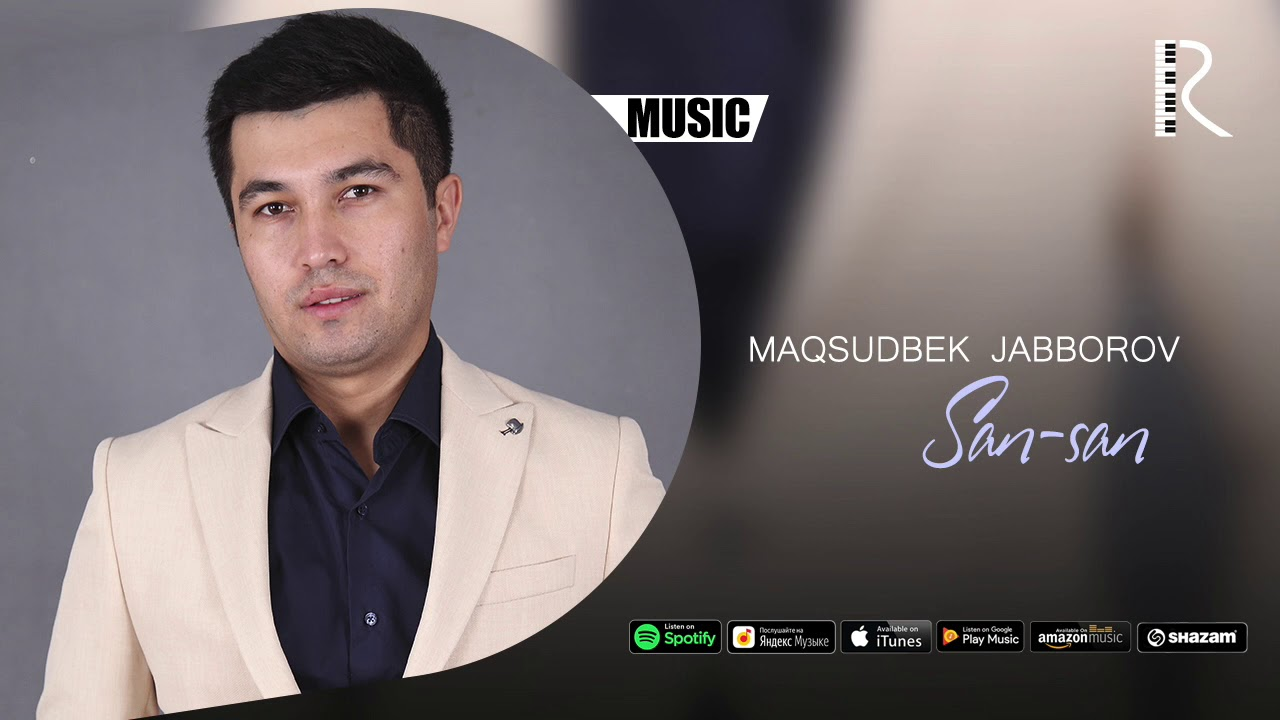 Maqsudbek Jabborov - San-san | Максудбек Жабборов - Сан-сан (music version)
