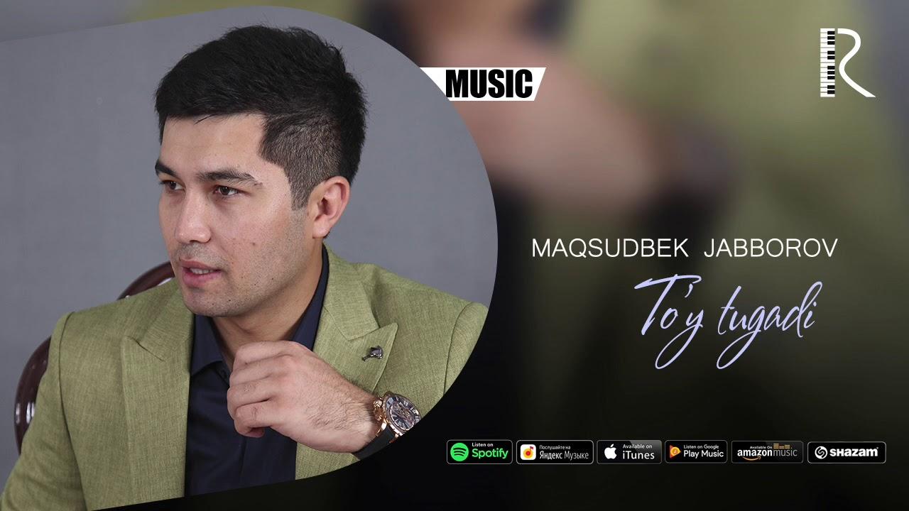 Maqsudbek Jabborov - To'y tugadi | Максудбек Жабборов - Туй тугади (music version)