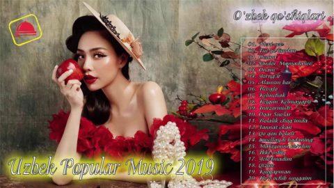 Uzbek Popular Music 2019 - o'zbek pop-qo'shiqlari - Узбекские песни 2019