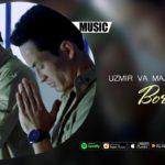 Uzmir va Major - Bor edi | Узмир ва Мажор - Бор эди (music version)
