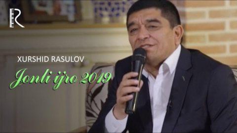 Xurshid Rasulov - Jonli ijro 2019