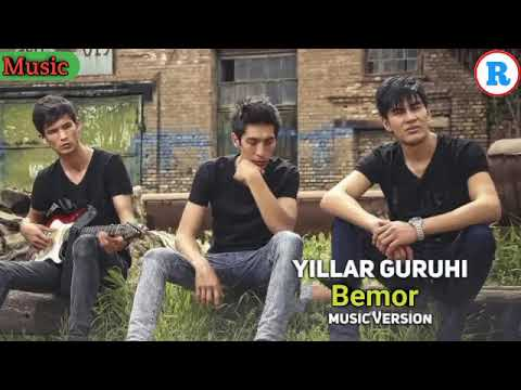 Yillar Guruhi - Bemor | Йиллар Гурухи - Бемор
