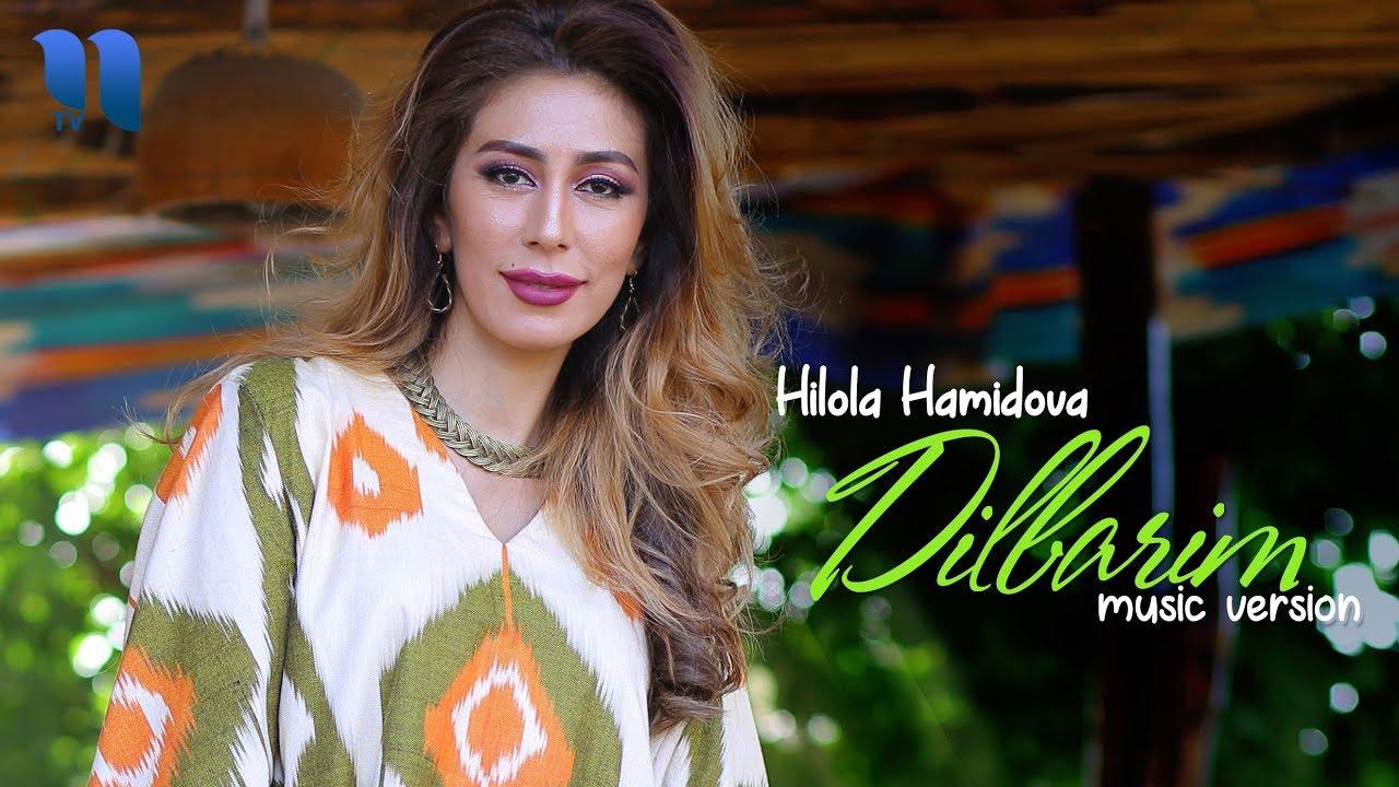 Hilola Hamidova - Dilbarim | Хилола Хамидова - дилбарим (music version)