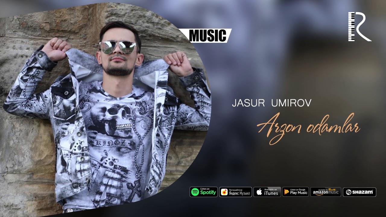 Jasur Umirov - Arzon odamlar | Жасур Умиров - Арзон одамлар (music version)