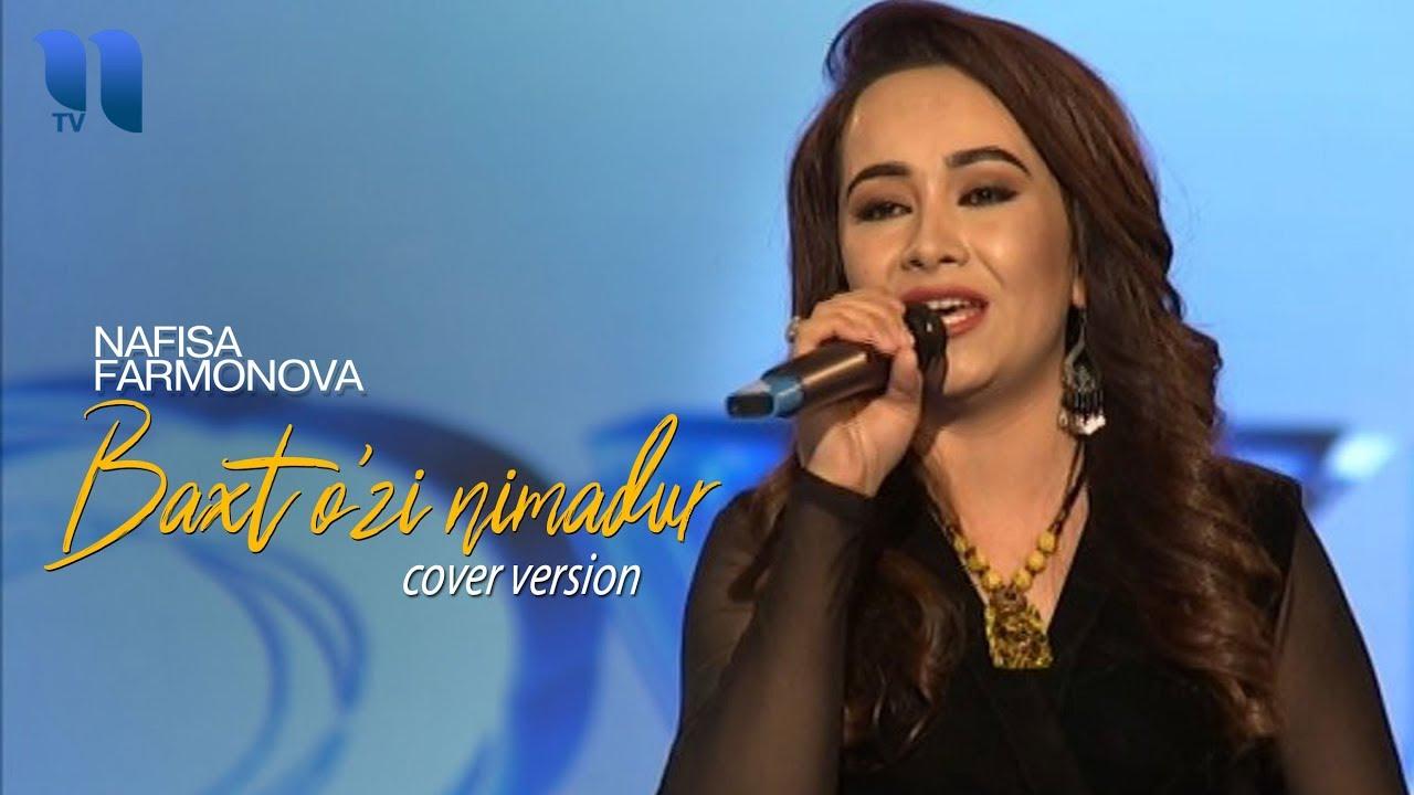 Nafisa Farmonova - Baxt o'zi nimadur | Нафиса Фармонова - Бахт узи нимадур (cover version)