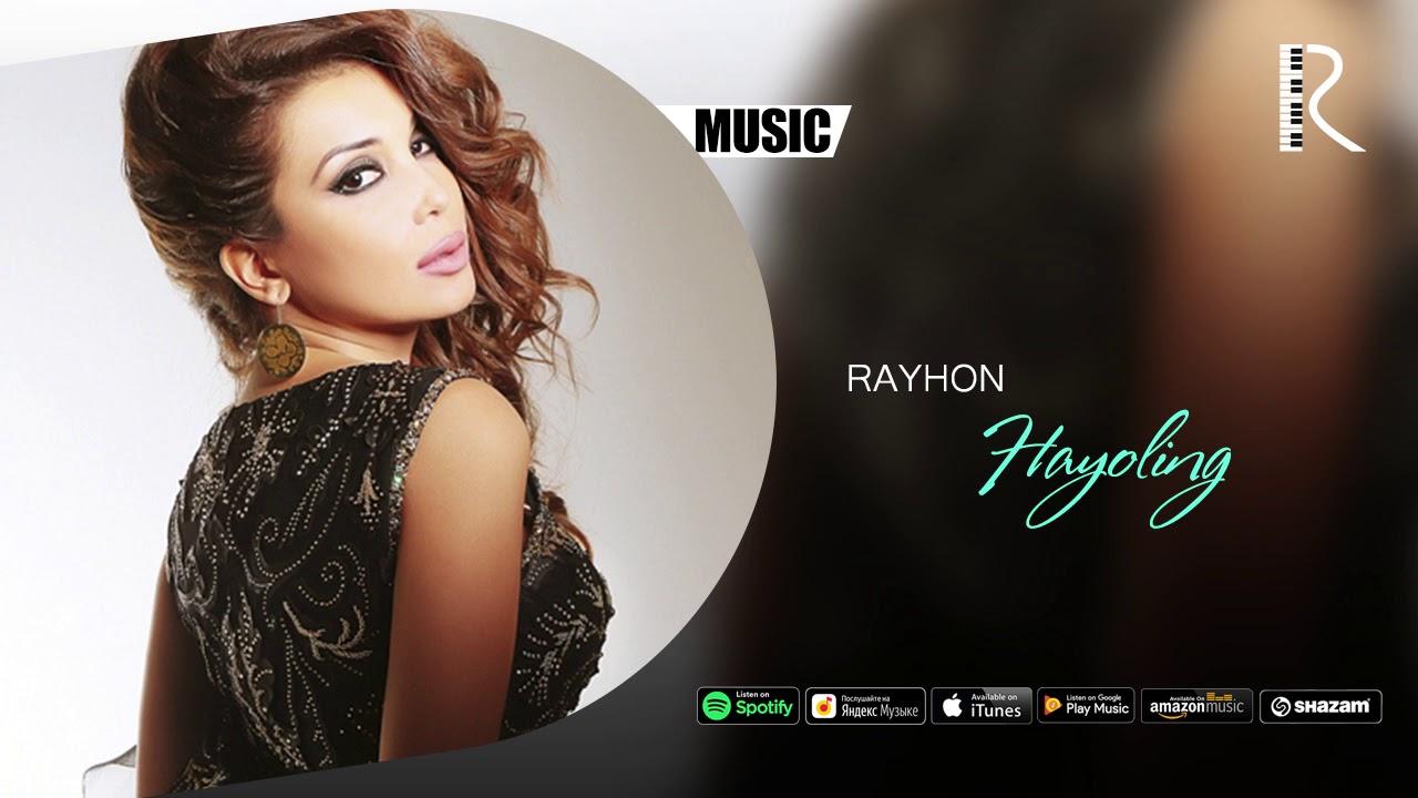 Rayhon - Hayoling | Райхон - Хаёлинг (music version)