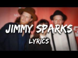 The Lumineers - Jimmy Sparks (Lyrics)