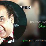 Baxtiyor Sultonov - Ona duosi | Бахтиёр Султонов - Она дуоси (music version)
