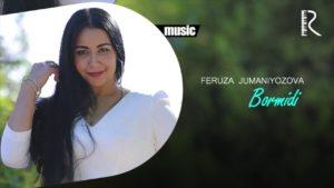 Feruza Jumaniyozova - Bormidi (Official music)
