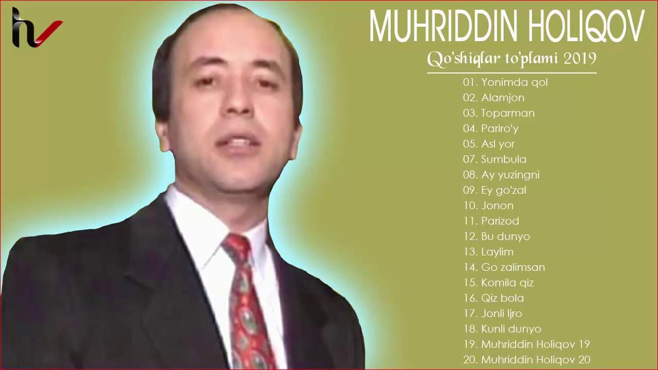 Muhriddin Holiqov Eski Qo'shiqlari - Мухриддин Холиков старые песни