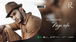 Olloyorxon - Nega xafa   Оллоёрхон - Нега хафа (music version)