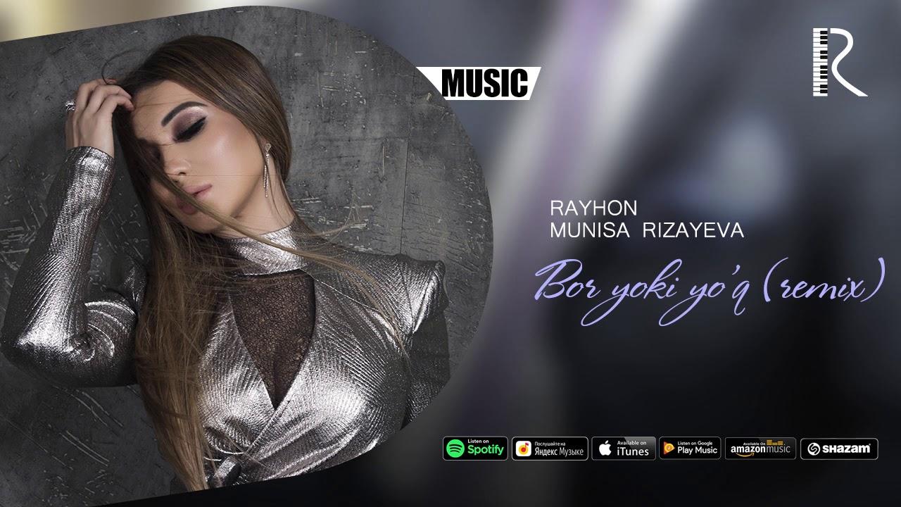 Rayhon va Munisa Rizayeva - Bor yoki yo'q | Райхон ва Муниса - Бор ёки йук (remix version)
