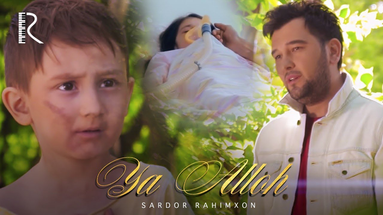 Sardor Rahimxon - Ya Alloh (Official Music Video)