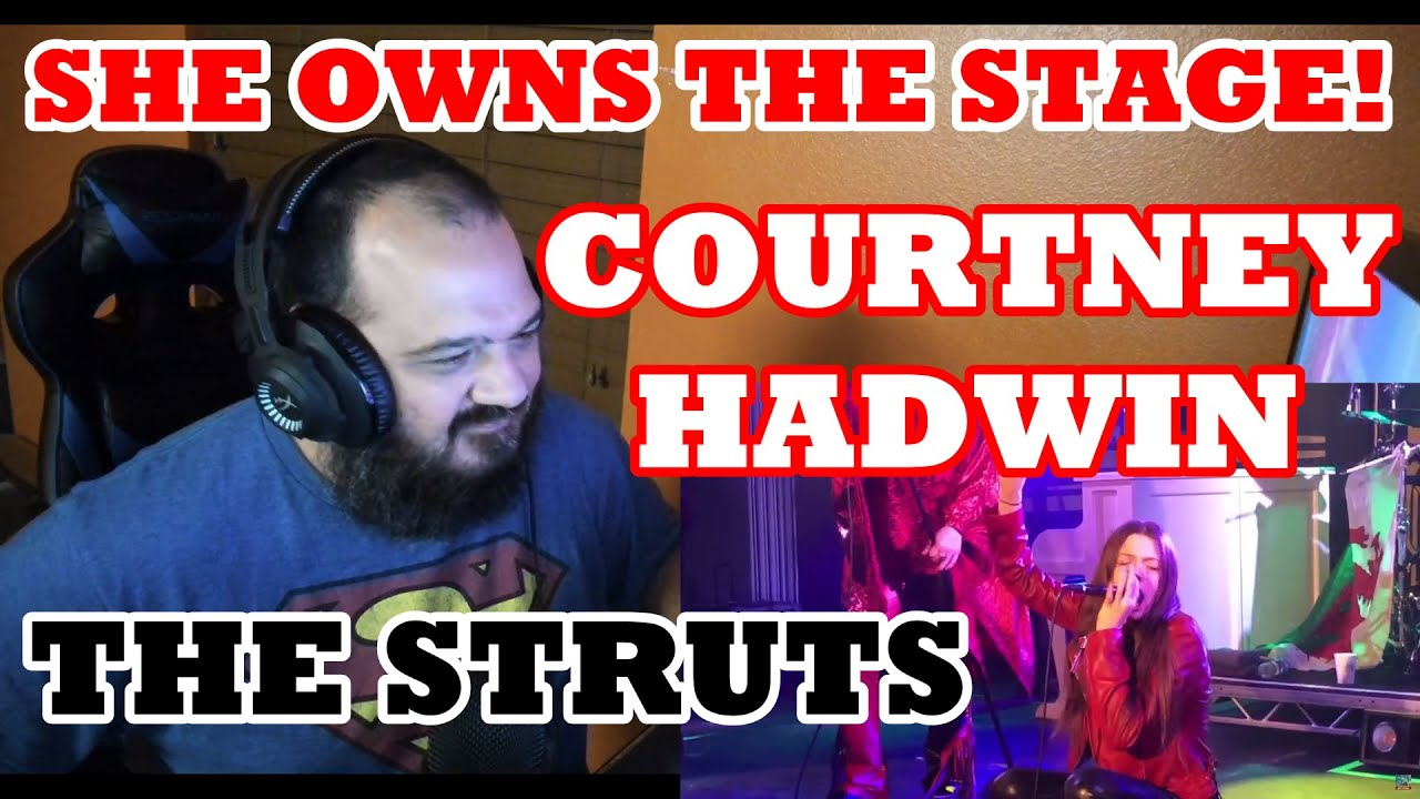 The Struts with Special guest Courtney Hadwin | Reaction