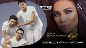 Ummon va Munisa Rizayeva - Vo ajab   Уммон ва Муниса Ризаева - Во ажаб (music version)