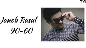 Janob Rasul - 90-60 / Жоноб Расул - 90-60