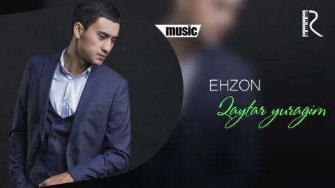 Ehzon - Qaytar yuragim | Эхзон - Кайтар юрагим (music version)