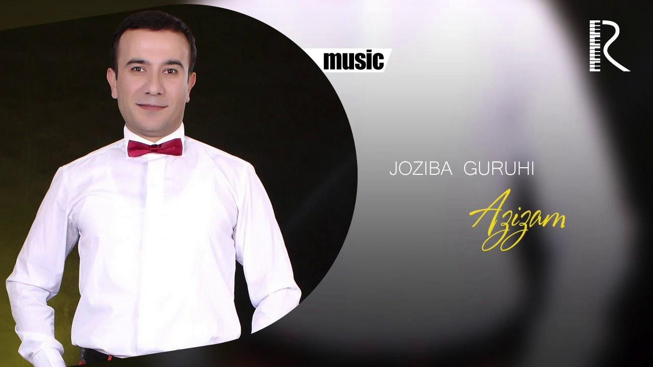 Joziba guruhi - Azizam | Жозиба гурухи - Азизам (music version)