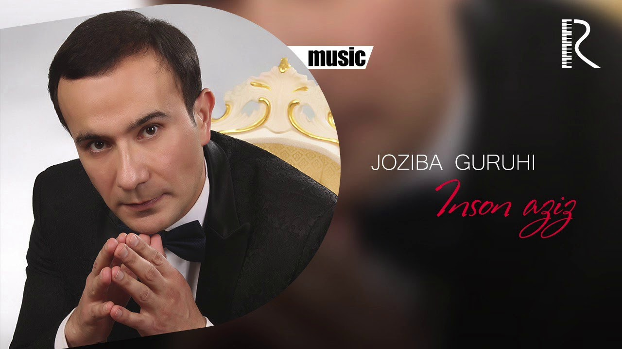 Joziba guruhi - Inson aziz | Жозиба гурухи - Инсон азиз (music version)